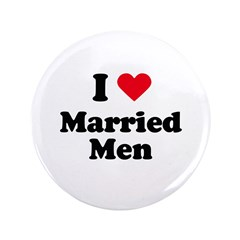 "I love married men 3.5"" Button"