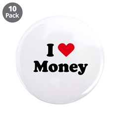 "I love money 3.5"" Button (10 pack)"