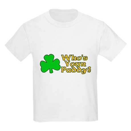 Who's Your Paddy? Kids Light T-Shirt