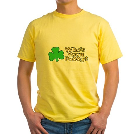Who's Your Paddy? Yellow T-Shirt