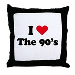 I love the 90s Throw Pillow