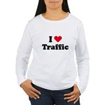 I love traffic Women's Long Sleeve T-Shirt