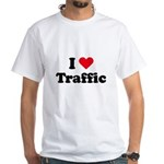 I love traffic White T-Shirt