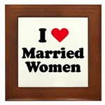 I love married women Framed Tile
