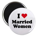 I love married women Magnet