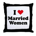 I love married women Throw Pillow