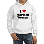 I love married women Hooded Sweatshirt