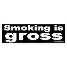 Bumper Sticker: Smoking is gross