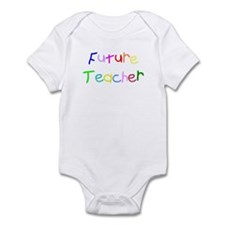Future Teacher Infant Bodysuit