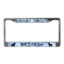 Crazy About Briards License Plate Frame