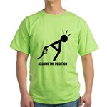 Assume the Position Green T-Shirt