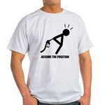 Assume the Position Light T-Shirt