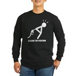 Assume the Position Long Sleeve Dark T-Shirt