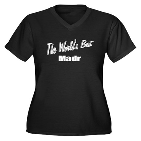 """The World's Best Madr"" Women's Plus Size V-Neck D"