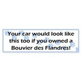 Your Car Bouvier des Flandres Bumper Bumper Sticker