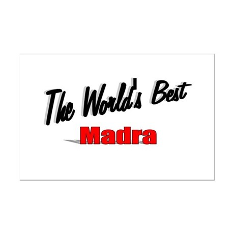 """The World's Best Madra"" Mini Poster Print"