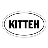 KITTEH - lolspeak Oval Decal