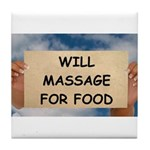 Massage For Food Tile Coaster