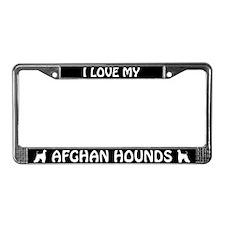 I Love My Afghan Hounds (PLURAL) License Frame