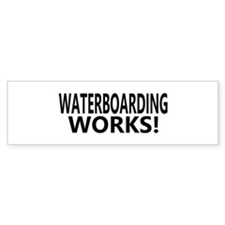 Waterboarding Works Bumper Bumper Sticker
