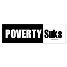 Poverty Suks Bumper Bumper Sticker