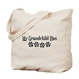 My Grandchild Has Paws Tote Bag