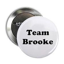 "Team Brooke 2.25"" Button"