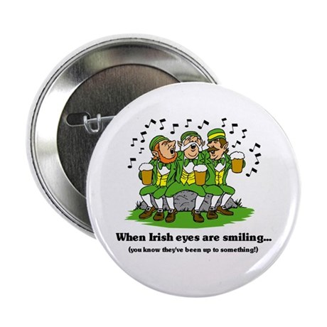 Irish eyes are smiling 2.25&quot; Button