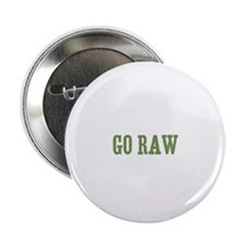 "Go Raw 2.25"" Button (10 pack)"