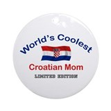 Coolest Croatian Mom Ornament (Round)
