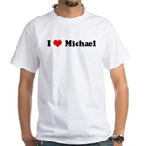 I Love Michael Shirt