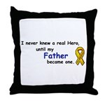 MY FATHERS A HERO/SARCOMA CANCER Throw Pillow