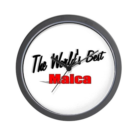""" The World's Best Maica"" Wall Clock"