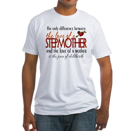 Love of a Stepmother Fitted T-Shirt