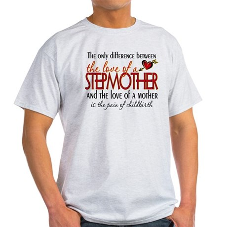 Love of a Stepmother Light T-Shirt