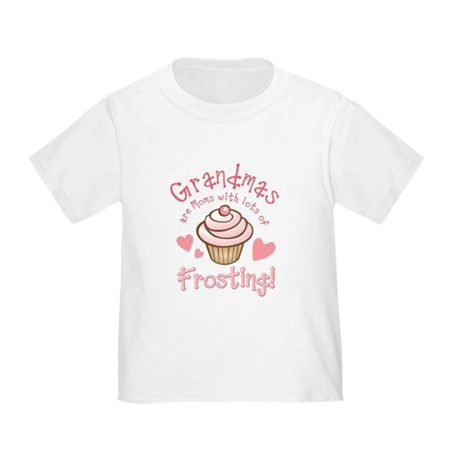 Grandmas Frosting Toddler T-Shirt