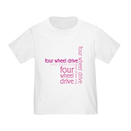 Pink Four Wheel Drive Girl Toddler T-Shirt