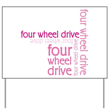 Pink Four Wheel Drive Girl Yard Sign