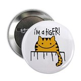 "HAPPY CAT ""I'M A TIGER!"" Button"