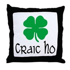 Craic Ho Throw Pillow