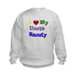 I LOVE MY UNCLE RANDY Sweatshirt