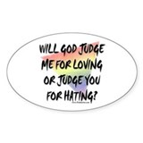 What Will God Do? Oval Decal