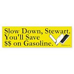 Slow Down, Stewart (bumper sticker)