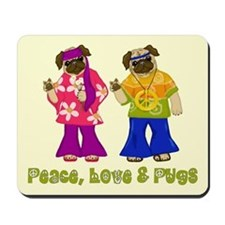 Peace, Love and Pugs Mousepad