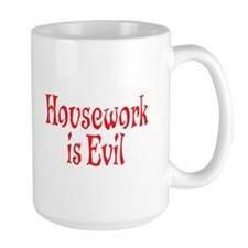Housework Is Evil Mug