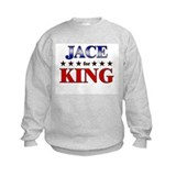 JACE for king Sweatshirt
