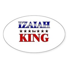 IZAIAH for king Oval Decal