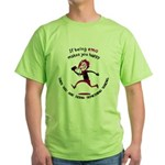 If being emo makes you happy Green T-Shirt