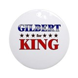 GILBERT for king Ornament (Round)