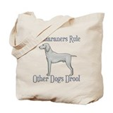 Weimaraners Rule Other Dogs Drool Tote Bag